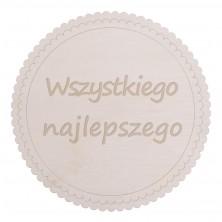 Drewniane kapselek dekoracyjny Wszystkiego Najlepszego